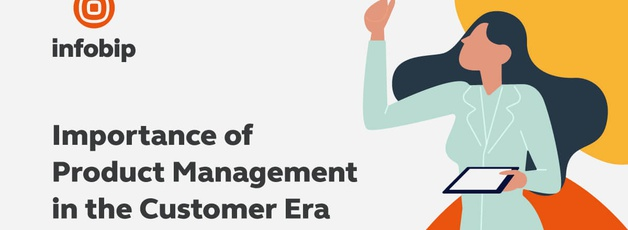Why Product Management is Important in the Customer Era