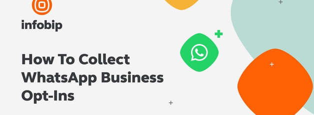 How to Collect WhatsApp Business Opt-Ins